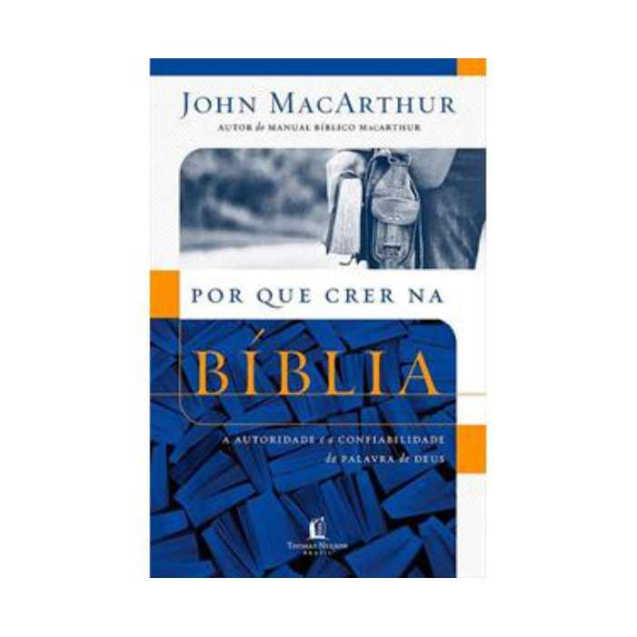 Livro Por que Crer na Bíblia
